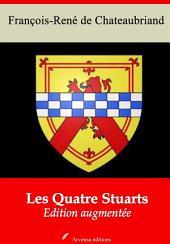 Les Quatre Stuarts: Nouvelle édition augmentée
