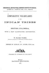 Comparative Vocabularies of the Indian Tribes of British Columbia: With a Map Illustrating Distribution