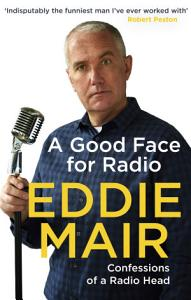 A Good Face for Radio PDF
