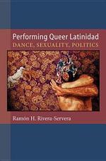 Performing Queer Latinidad