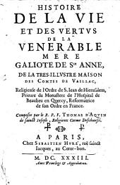 Histoire de la Vie ... de la venerable Mere Galiote de S. Anne