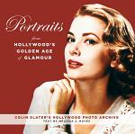 Portraits from Hollywood's Golden Age of Glamour
