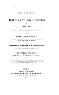 The History of the Twelve Great Livery Companies of London PDF