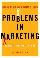 Problems in Marketing: Applying Key Concepts and Techniques, Edition 2