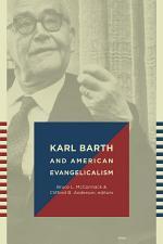 Karl Barth and American Evangelicalism