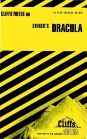 CliffsNotes on Stoker's Dracula