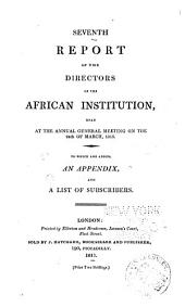 Report of the Committee of the African Institution: Volume 7