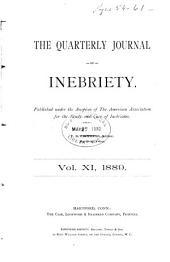Quarterly Journal of Inebriety: Volume 11