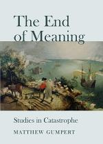 The End of Meaning