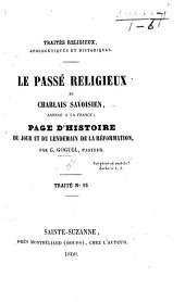 Le Passé Religieux du Chablais Savoisien, annexé à la France; page d'histoire du jour et du lendemain de la Réformation