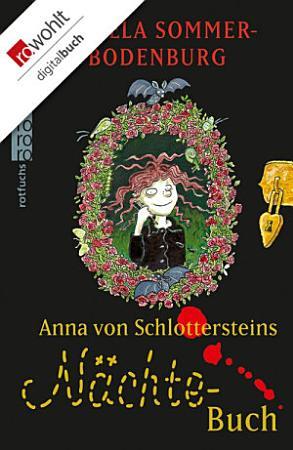 Anna von Schlottersteins N  chtebuch PDF
