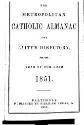 The metropolitan catholic almanac and Laity's directory: for the year of Our Lord ...