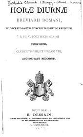 Horae diurnae Breviarii Romani ex decreto Sancti Concilii Tridentini restituti