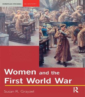 Women and the First World War PDF