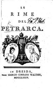 Le Rime del Petrarca. (Vita ... scritta da ... L. Beccatelli.).