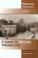 A Guide to Historic Virginia City PDF