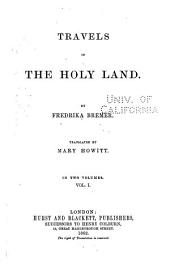 Travels in the Holy Land: Volume 1