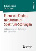 Eltern von Kindern mit Autismus Spektrum St  rungen PDF