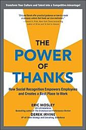 The Power of Thanks: How Social Recognition Empowers Employees and Creates a Best Place to Work: How Social Recognition Empowers Employees and Creates a Best Place to Work DIGITAL AUDIO