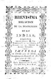 Brevísima relación de la destruición [sic] de las Indias