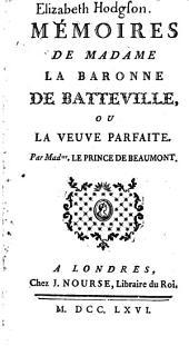 Elizabeth Hodgson. Mémoires de Madame la baronne de Batteville, ou La veuve parfaite