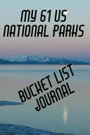 My 61 US National Parks Bucket List Journal