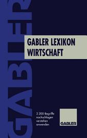 Gabler Lexikon Wirtschaft: 2200 Begriffe nachschlagen, verstehen, anwenden, Ausgabe 6