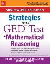 McGraw-Hill Education Strategies for the GED Test in Mathematical Reasoning: Edition 2