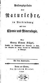 Anfangsgründe der Naturlehre in Verbindung mit der Chemie und Mineralogie: mit 3 Kupfertafeln