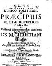 Dissertatio ethico-politicam De praecipuis rectae reipublicae nervis