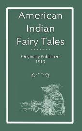 AMERICAN INDIAN FAIRY TALES: 17 Native American Fairy Tales