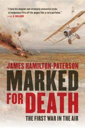 Marked for Death: The First War in the Air