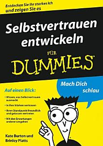 Selbstvertrauen entwickeln f  r Dummies PDF