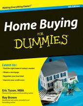 Home Buying For Dummies: Edition 4