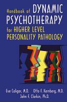 Handbook of Dynamic Psychotherapy for Higher Level Personality Pathology PDF