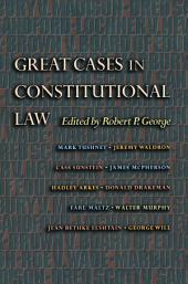 Great Cases in Constitutional Law