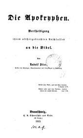 Die Apokryphen, Vertheidigung ihres althergebrachten Anschlusses an die Bibel