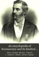 An Encyclopedia of Freemasonry and Its Kindred Sciences PDF