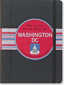 The Little Black Book of Washington DC, 2012 Edition
