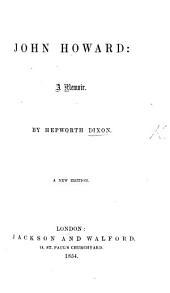 John Howard. A memoir. A new edition