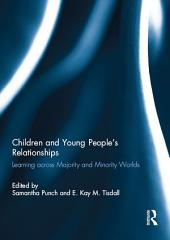 Children and Young People's Relationships: Learning across Majority and Minority Worlds