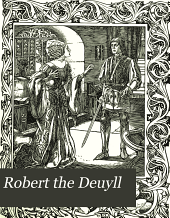 Robert the Deuyll: A Romance