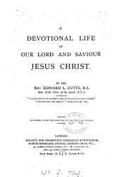 A devotional life of ... Jesus Christ
