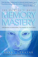 Complete Guide to Memory Mastery
