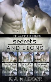 Secrets and Lions: The Complete Series: M/M Paranormal Shifter Mpreg Erotic Romance