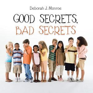 Good Secrets  Bad Secrets