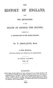 The History of England from the Revolution to the Death of George the Second: Volume 2