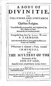 A body of divinitie: or the summe ... of christian religion