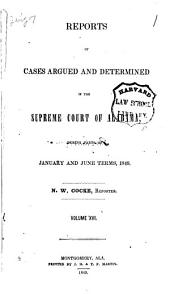 Reports of Cases Argued and Determined in the Supreme Court of Alabama: Volume 16