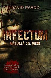 INFECTUM (Edición completa)